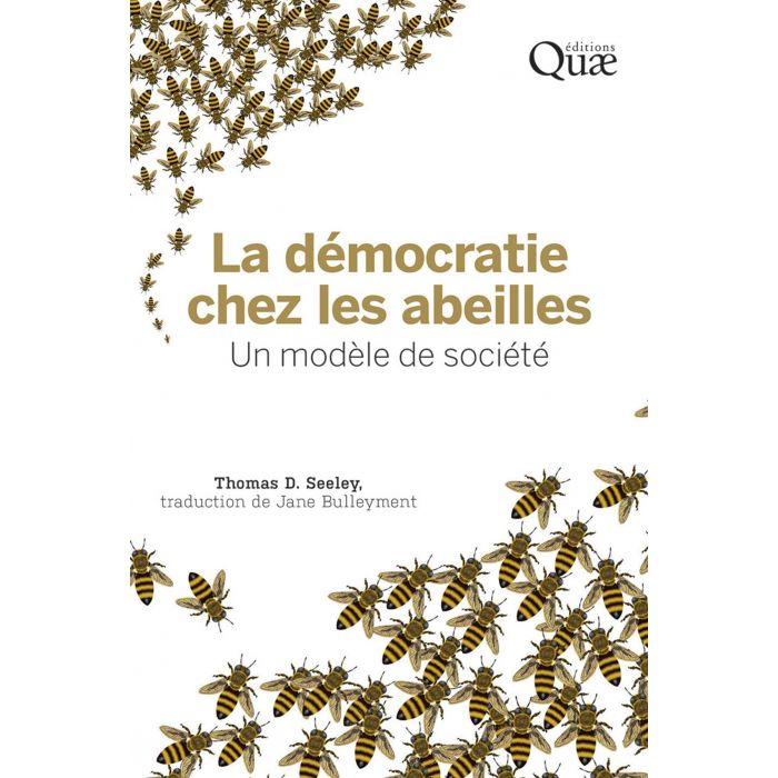 La démocratie chez les abeilles : un modèle de société